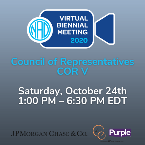 Gray background. Top icon is a video camera with 'Virtual Biennial Meeting 2020'. Middle text: 'Council of Representatives COR V. Date/Time: Saturday October 24th, 1pm to 630pm EDT.  Bottom row: 'Sponsored by JP Morgan Chase and ZVRS/Purple'